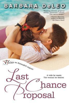 Last Chance Proposal by Barbara DeLeo
