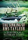 The Sinking of RMS Tayleur by Gill Hoffs