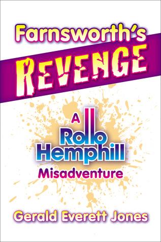 Farnsworth's Revenge (Rollo Hemphill Misadventures, #3)