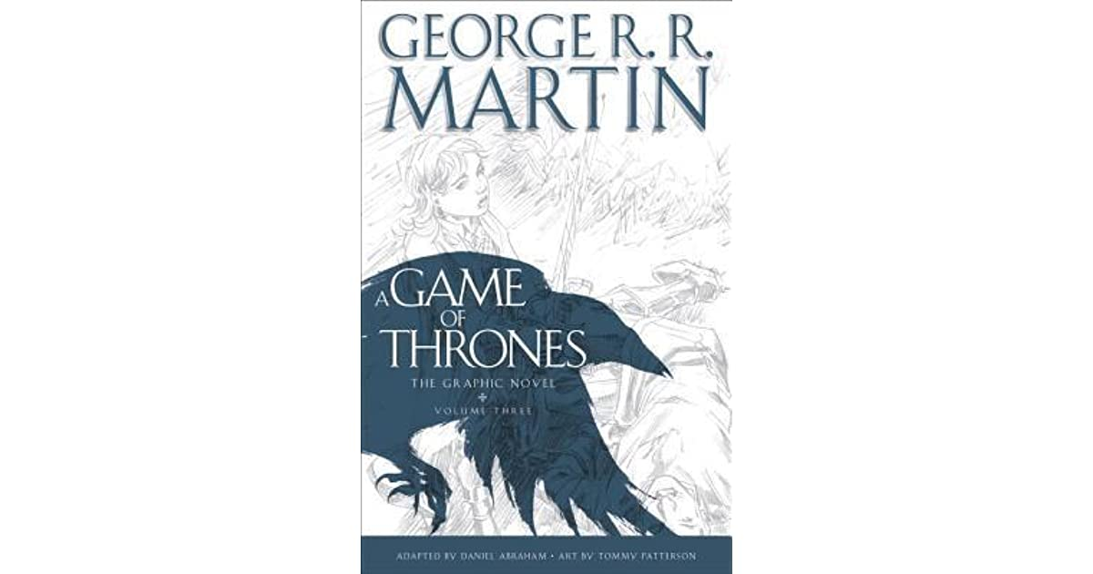 A Game Of Thrones The Graphic Novel Vol 3 By Daniel Abraham