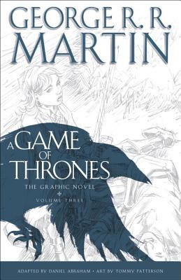 A Game of Thrones: The Graphic Novel, Volume Three