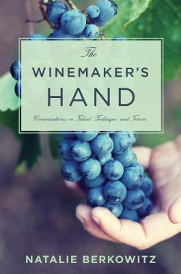 The Winemaker's Hand  Conversat - Berkowitz, Natalie