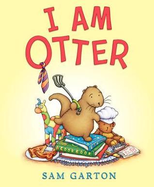I Am Otter by Sam Garton