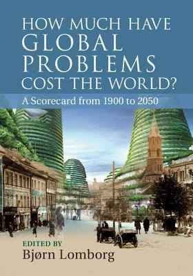 How Much have Global Problems Cost the World by Bj  rn Lomborg UserUpload.Net