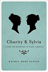 Charity and Sylvia: A Same-Sex Marriage in Early America