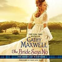 The Bride Says No (The Brides of Wishmore, #1)