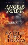 Angels Mark (Serena Wilcox Mysteries, #1)