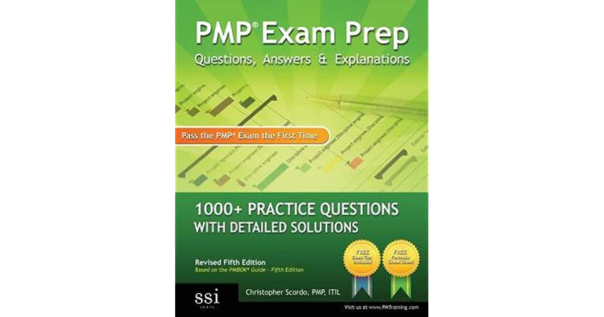 Pmp Exam Prep Questions Answers Explanations 1000 Pmp Practice