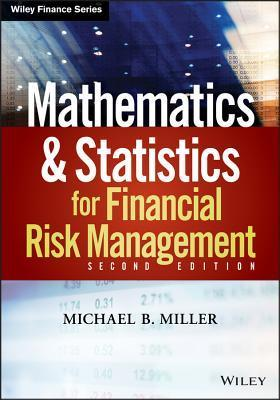 Mathematics and Statistics for Financial Risk Management (2nd Edition)