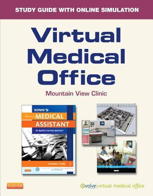 Virtual Medical Office for Kinn's the Administrative Medical Assistant (Access Code): An Applied Learning Approach