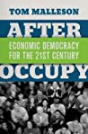 After Occupy by Tom Malleson