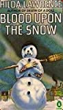 Blood upon the Snow (Mark East #1)