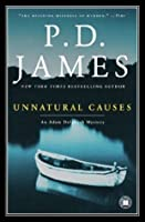 Unnatural Causes (Adam Dalgliesh, #3)