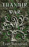 Thanmir War