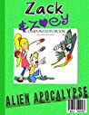 Zack & Zoey's Alien Apocalypse -or- Alien Busting Ninja Adventure (Zack & Zoey #1)