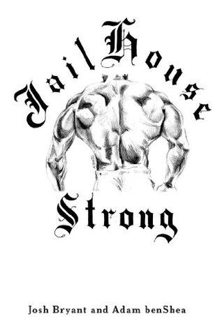 Jailhouse Strong