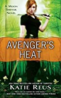 Avenger's Heat (Moon Shifter, #4)