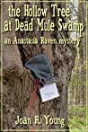The Hollow Tree at Dead Mule Swamp (Anastasia Raven Mysteries)