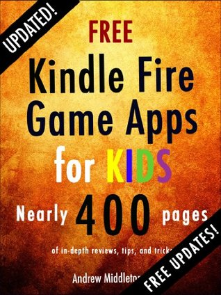 Free Kindle Fire Game Apps For Kids (Free Kindle Fire Apps That Don't Suck Book 4)