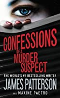 Confessions of a Murder Suspect (Confessions #1)
