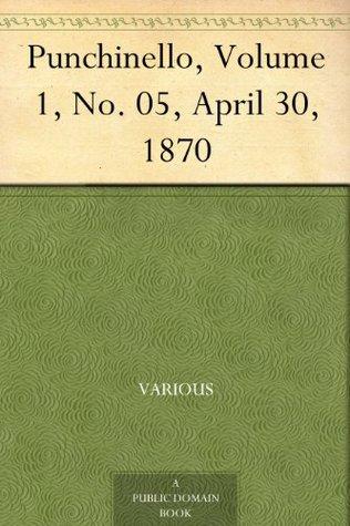 Punchinello, Volume 1, No. 05, April 30, 1870
