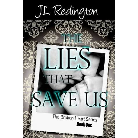 The lies that save us broken heart 1 by jl redington fandeluxe Choice Image