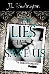The Lies that Save Us (Broken Heart, #1)