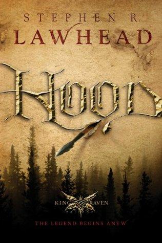 Read Hood King Raven 1 By Stephen R Lawhead