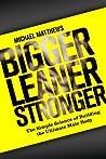 Bigger Leaner Str...