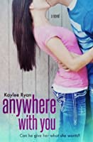 Anywhere with You (With You, #1)