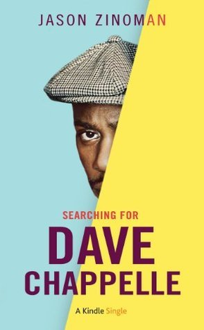 Searching for Dave Chappelle (Kindle Single)