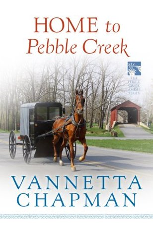 Home to Pebble Creek (The Pebble Creek Amish)