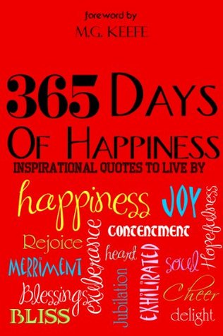 365 Days of Happiness: Inspirational Quotes to Live By by ...