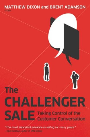 The Challenger Sale by Matthew Dixon