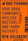 Bad Pharma: How D...