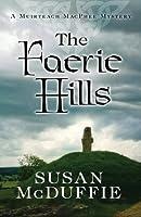 THE FAERIE HILLS (A Muirteach MacPhee Mystery)
