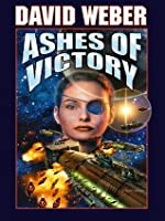 Ashes of Victory (Honor Harrington, #9)