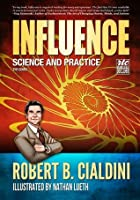 Influence: Science and Practice - The Comic
