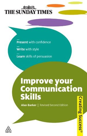 Improve Your Communication Skills By Alan Barker Download