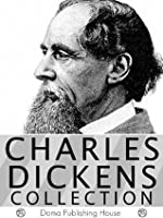 Charles Dickens Collection: 55 Works
