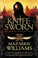 Knife Sworn (Tower and Knife Book 2)