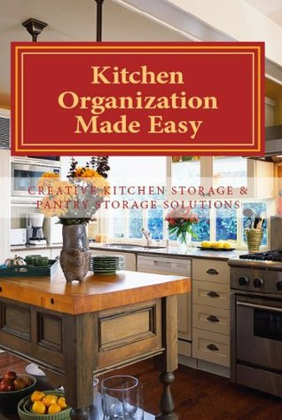 Kitchen Organization Made Easy