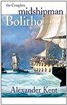 The Complete Midshipman Bolitho (The Bolitho Novels)