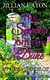 The Spinster and the Duke (The London Ladies, #1.5)