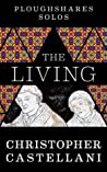 The Living (Kindle Single) (Ploughshares Solos)