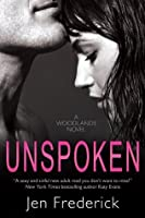 Unspoken (Woodlands, #2)