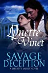 Savage Deception (Liberty's Ladies #2)
