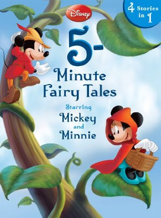 5-Minute Fairy Tales Starring Mickey & Minnie: 4 Stories in 1 (5-Minute Stories)