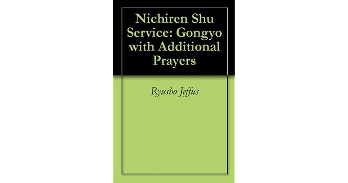 Nichiren Shu Service: Gongyo with Additional Prayers