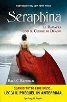 Seraphina: La ragazza con il Cuore di Drago